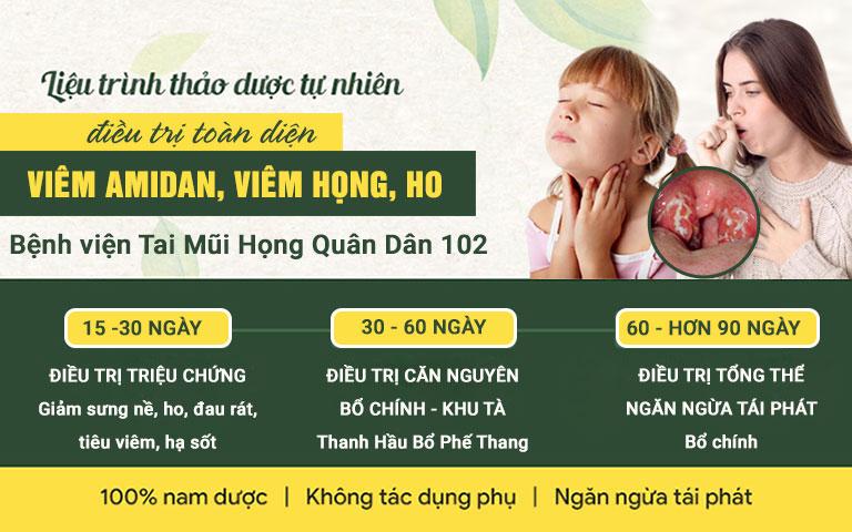 Liệu trình thảo dược trị viêm họng, viêm amidan, ho của Bệnh viện Tai Mũi Họng Quân Dân 102