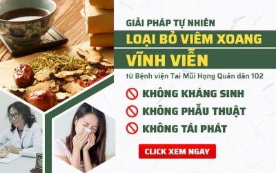 Phác đồ đặc trị viêm xoang không kháng sinh, không xâm lấn tại Bệnh viện Tai Mũi Họng Quân dân 102