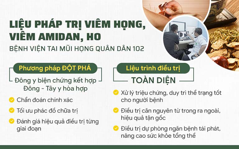 Phương pháp chữa viêm họng Quân dân 102 sở hữu nhiều ưu điểm