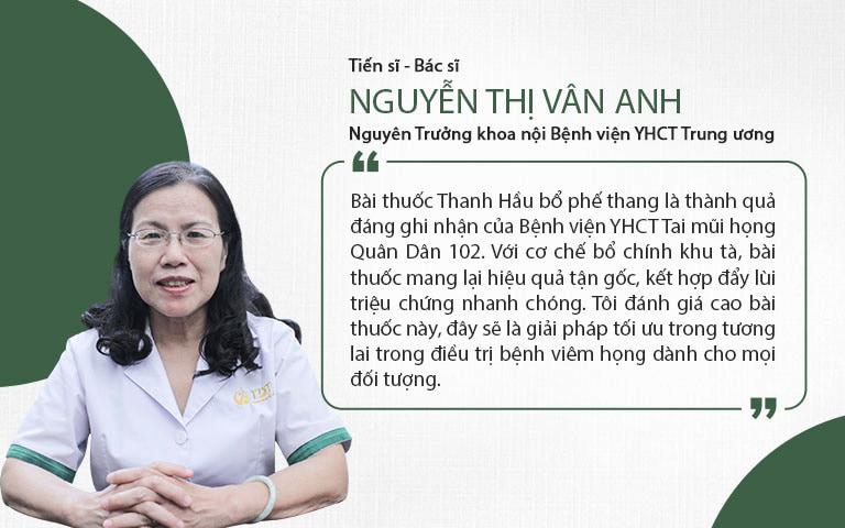 Tiến sĩ - Bác sĩ Nguyễn Thị Vân Anh đánh giá bài thuốc Thanh Hầu bổ phế thang