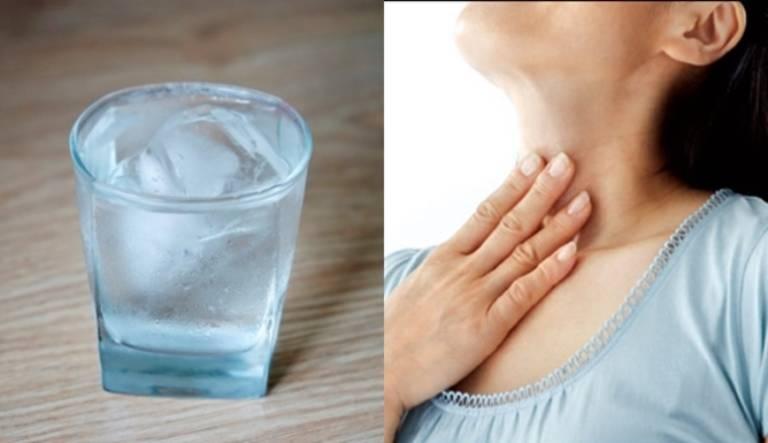 Uống nước đá lạnh khiến niêm mạc họng bị tổn thương