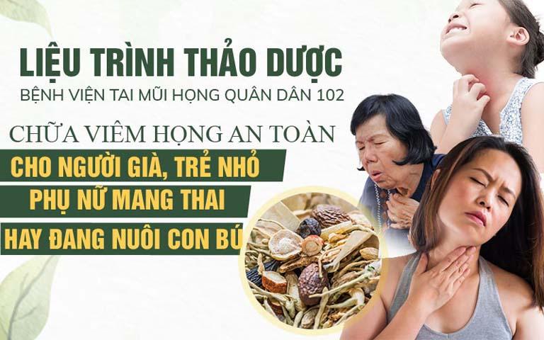 Giải pháp chữa viêm họng tại TMH Quân dân 102 phù hợp với cả người già, trẻ nhỏ hay phụ nữ mang thai