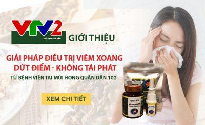 vtv2 giới thiệu giải pháp chữa viêm xoang Quân dân 102