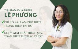 Bác sĩ Lê Phương chia sẻ về giải pháp trị ho toàn diện