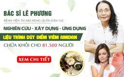 Bác sĩ Lê Phương xây dựng, ứng dụng thành công liệu trình chữa viêm amidan Quân dân 102