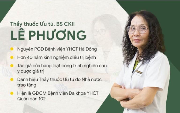 BS Lê Phương với nhiều năm kinh nghiệm trong thăm khám và điều trị các bệnh lý theo YHCT