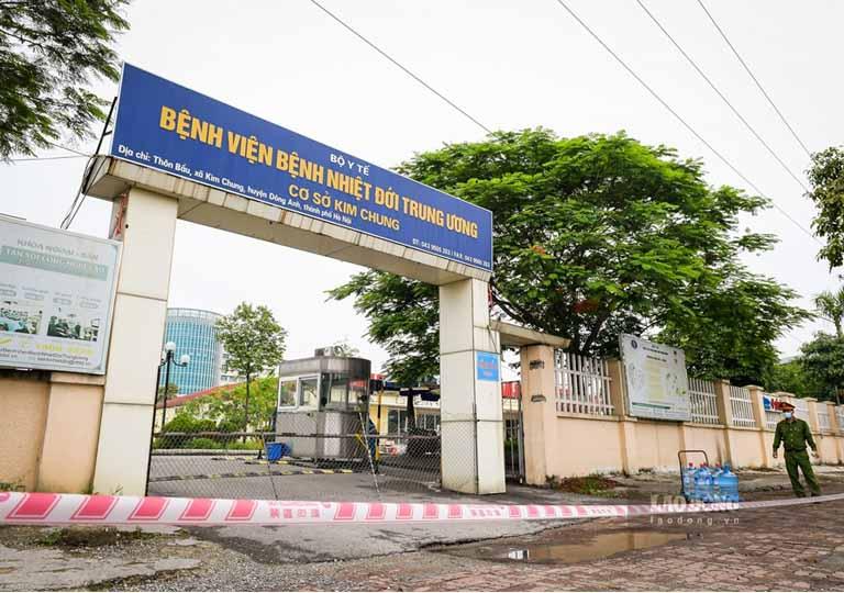 Phong tỏa Bệnh viện Bệnh nhiệt đới Trung Ương (Cơ sở Kim Chung - Đông Anh) do xuất hiện chùm ca bệnh lây nhiễm mới