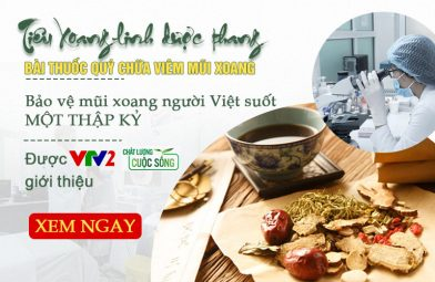 Tiêu xoang linh dược thang - Bài thuốc quý bảo vệ mũi xoang cho người Việt suốt MỘT THẬP KỶ